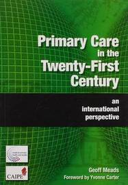 Primary Care in the Twenty-First Century by Geoff Meads image