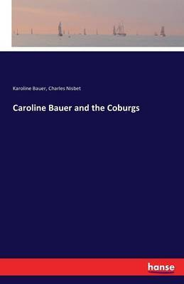 Caroline Bauer and the Coburgs by Karoline Bauer image
