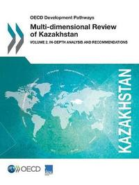 OECD Development Pathways Multi-Dimensional Review of Kazakhstan by Oecd