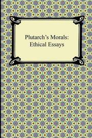 Plutarch's Morals by . Plutarch