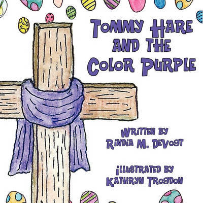 Tommy Hare and the Color Purple by Rindia M Devogt image