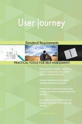 User Journey Standard Requirements by Gerardus Blokdyk image