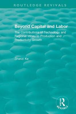 Beyond Capital and Labor by Shanzi Ke