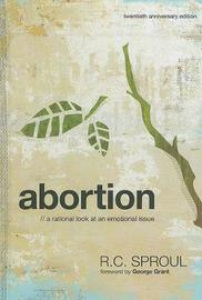 Abortion by R.C. Sproul