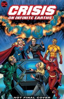 Crisis on Infinite Earths (Arrowverse) Deluxe Edition by Marv Wolfman