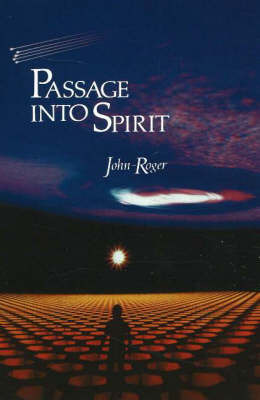 Passage Into Spirit by John Roger image