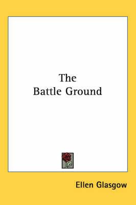 The Battle Ground by Ellen Glasgow image