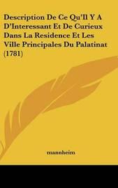 Description De Ce Qu'Il Y A D'Interessant Et De Curieux Dans La Residence Et Les Ville Principales Du Palatinat (1781) by Mannheim image