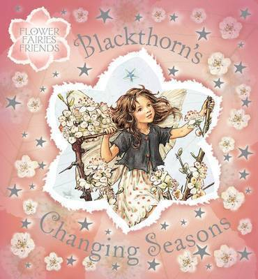 Blackthorn's Changing Seasons by Cicely Mary Barker