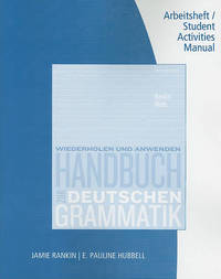 Student Activity Manual for Rankin/Wells' Handbuch Zur Deutschen Grammatik by Jamie Rankin image