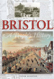 Bristol: A People's History by Peter Aughton image