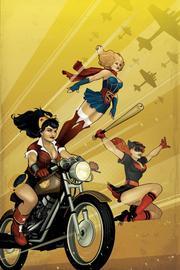 Dc Comics Bombshells Vol. 1 by Marguerite Bennett