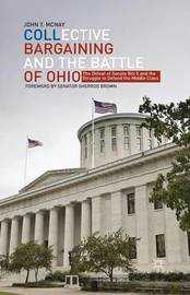 Collective Bargaining and the Battle of Ohio by John T McNay