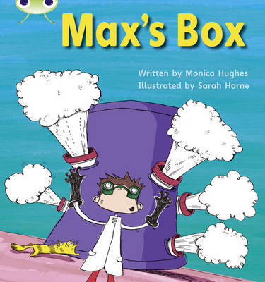 Bug Club Phonics Set 06 Max's Box by Monica Hughes