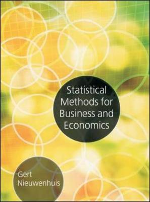 Statistical Methods for Business and Economics by Gert Nieuwenhuis