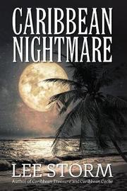 Caribbean Nightmare by Lee Storm