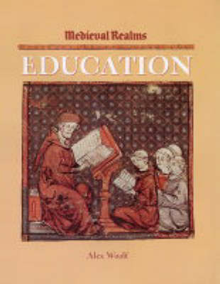 Medieval Realms: Education by Alex Woolf image