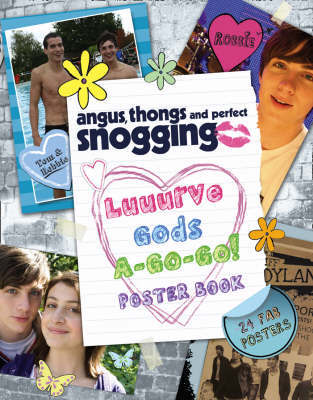 Angus,Thongs & Perfect Snogging: Luuurve Gods A-go-go Poster Book! by Louise Rennison image