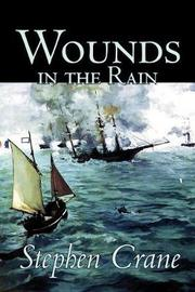 Wounds in the Rain by Stephen Crane image