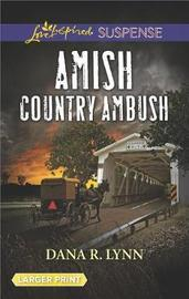 Amish Country Ambush by Dana R Lynn image