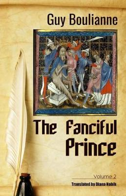 The Fanciful Prince (Volume 2) by Guy Boulianne