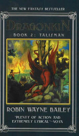 Dragonkin, Book 2: Talisman by Robin Wayne Bailey image