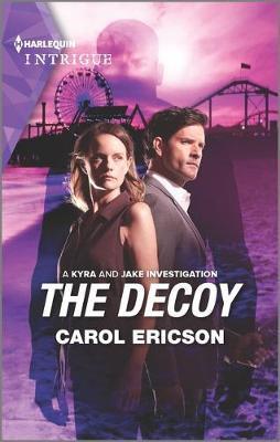 The Decoy by Carol Ericson