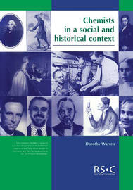 Chemists in a Social and Historical Context by Dorothy Warren