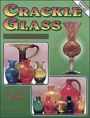 Crackle Glass: Bk. 1 by Stan Weitman image