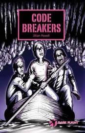 Code Breakers by Jillian Powell