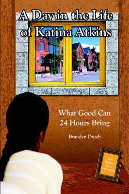 A Day in the Life of Katina Atkins by Brandyn Dutch image