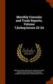 Monthly Consular and Trade Reports, Volume 7, Issues 22-24 image