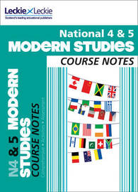 National 4/5 Modern Studies Course Notes by Jenny Taylor