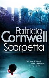 Scarpetta (Kay Scarpetta #16) UK Ed. by Patricia Cornwell