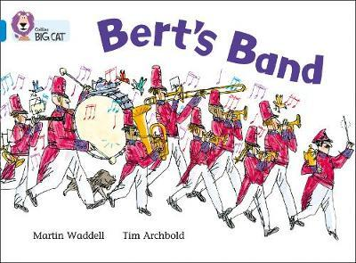 Bert's Band by Martin Waddell