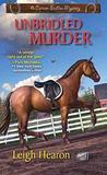 Unbridled Murder by Leigh Hearon