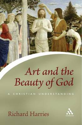 Art and the Beauty of God by Richard Harries image