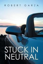 Stuck in Neutral by Robert Garza image