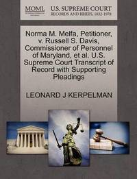 Norma M. Melfa, Petitioner, V. Russell S. Davis, Commissioner of Personnel of Maryland, Et Al. U.S. Supreme Court Transcript of Record with Supporting Pleadings by Leonard J Kerpelman