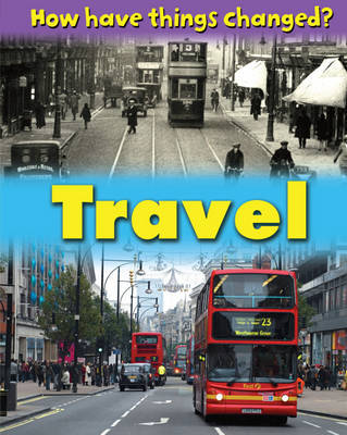 How Have Things Changed: Travel by James Nixon