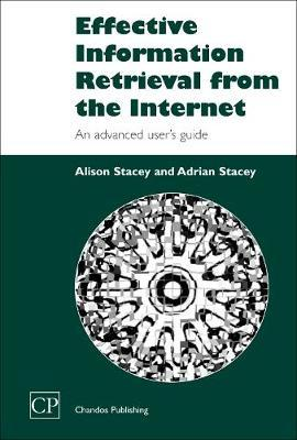 Effective Information Retrieval from the Internet by Alison Stacey