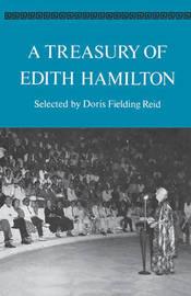 A Treasury of Edith Hamilton by Edith Hamilton