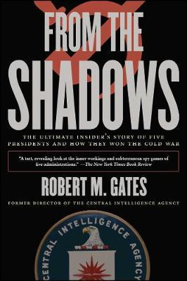 From the Shadows by Robert M. Gates image
