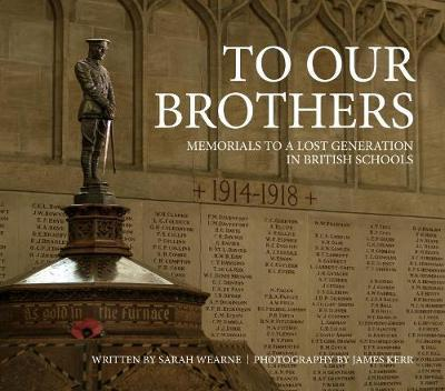 To Our Brothers by Sarah Wearne