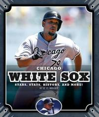 Chicago White Sox by K C Kelley
