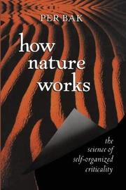 How Nature Works by Per Bak