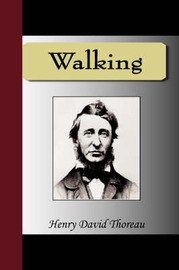 Walking by Henry David Thoreau