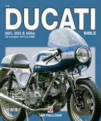 The Ducati 860, 900 and Mille Bible by Ian Falloon image