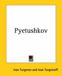 Pyetushkov by Ivan Turgenev
