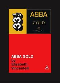 Abba's Abba Gold by Elisabeth Vincentelli